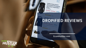 Dropified Reviews