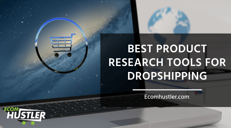 Research Tools for Dropshipping