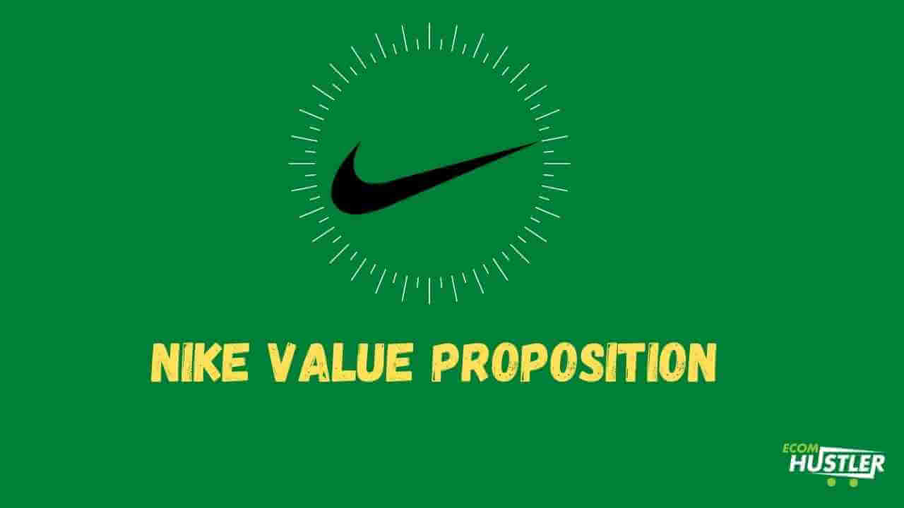 Nike Value Proposition